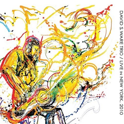David S. Ware Trio Live In New York 2010 2cd