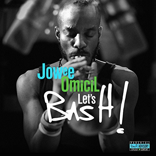 Jowee Omicil Let's Bash! Import Gbr