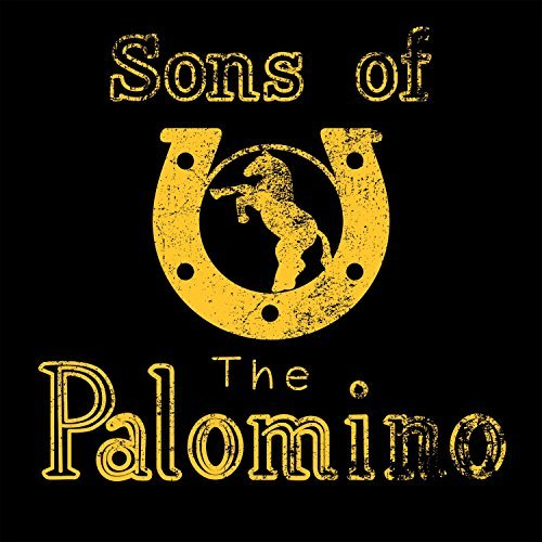 Sons Of The Palomino Sons Of The Palomino