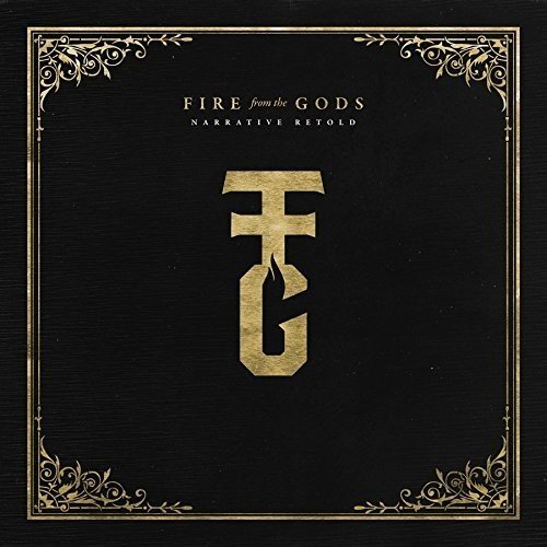 Fire From The Gods Narrative Import Gbr
