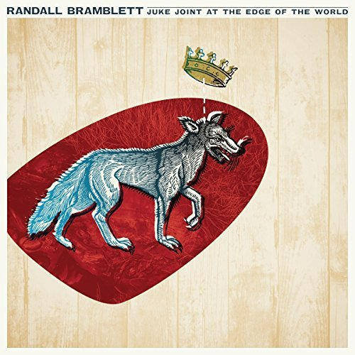 Randall Bramblett Juke Joint At The Edge Of The World 150 Gram Includes Download