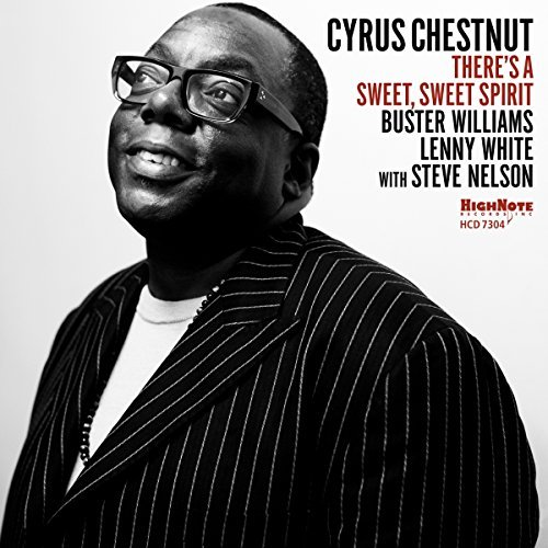 Cyrus Chestnut There's A Sweet Sweet Spirit