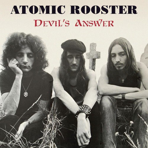 Atomic Rooster Devils Answer