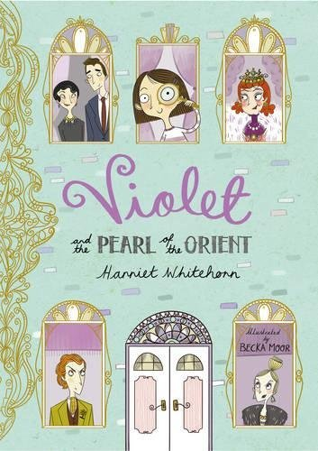 Harriet Whitehorn Violet And The Pearl Of The Orient