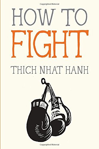 nhat-hanh-thich-deantonis-jason-ilt-how-to-fight-ill