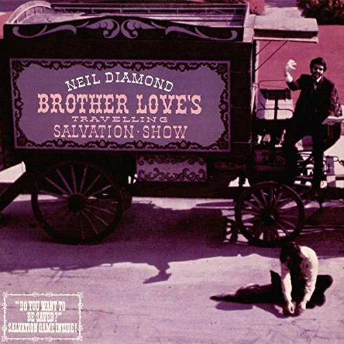 Neil Diamond Brother Love's Travelling Salvation Show Sweet Caroline