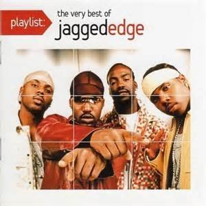 Jagged Edge Playlist The Very Best Of Jagged Edge