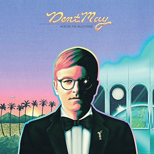 Dent May Across The Multiverse (butter Yellow Vinyl) Includes Sticker Pack