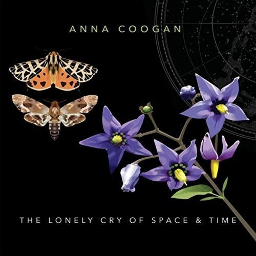 Anna Coogan Lonely Cry Of Space & Time Import Gbr