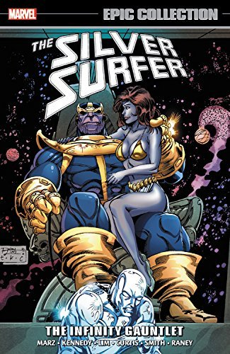 Ron Marz Silver Surfer Epic Collection The Infinity Gauntlet