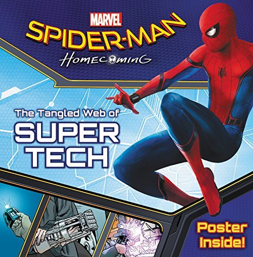 Hachette Spider Man Homecoming The Tangled Web Of Super Tech [with P