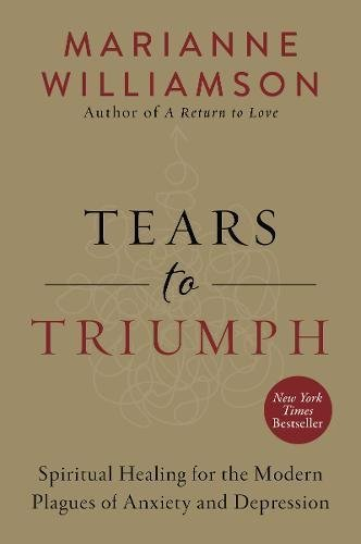 marianne-williamson-tears-to-triumph-reprint