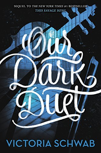 victoria-schwab-our-dark-duet