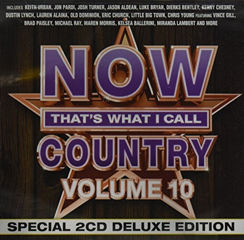 Now That's What I Call Country Now That's What I Call Country Vol.10 [deluxe Edition] 2 CD