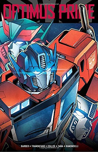 John Barber Transformers Optimus Prime Vol. 2