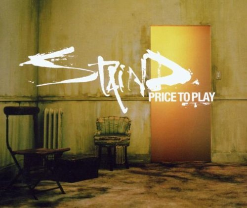 Staind Price To Play