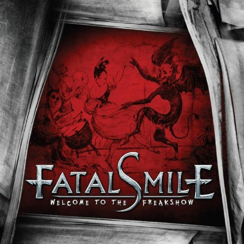 Fatal Smile Welcome To The Freakshow