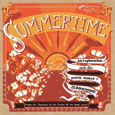 Summertime Journey To The Centre Of A Song Volume 3 10""