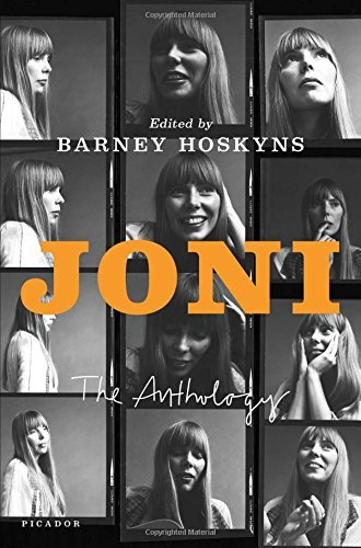 Barney Hoskyns Joni The Anthology
