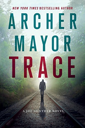 Archer Mayor Trace A Joe Gunther Novel