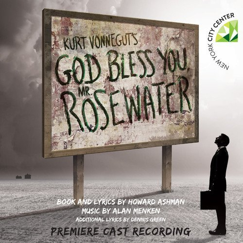 Kurt Vonnegut's God Bless You Mr. Rosewater Premiere Cast Recording Howard Ashman & Alan Menken