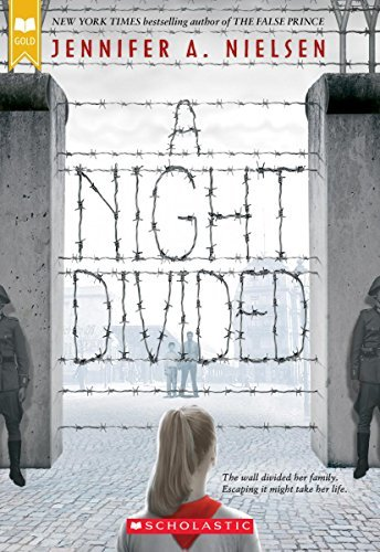 Jennifer A. Nielsen A Night Divided (scholastic Gold)