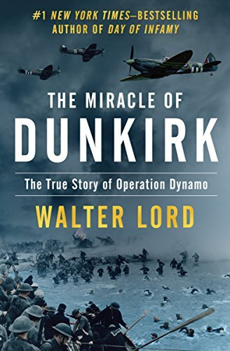 walter-lord-the-miracle-of-dunkirk-the-true-story-of-operation-dynamo