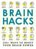 Adams Media Brain Hacks 300+ Ways To Boost Your Brain Power