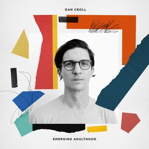 Dan Croll Emerging Adulthood