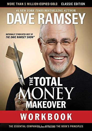 dave-ramsey-the-total-money-makeover-workbook-classic-edition-the-essential-companion-for-appl