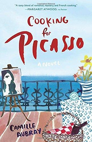 Camille Aubray Cooking For Picasso