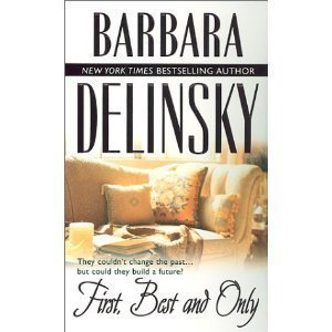Barbara Delinsky First Best & Only Best Of The Best
