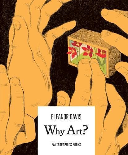 Eleanor Davis Why Art?