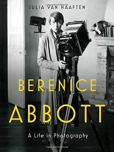 Julia Van Haaften Berenice Abbott A Life In Photography