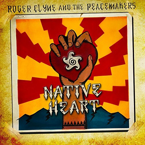 Roger Clyne & The Peacemakers Native Heart