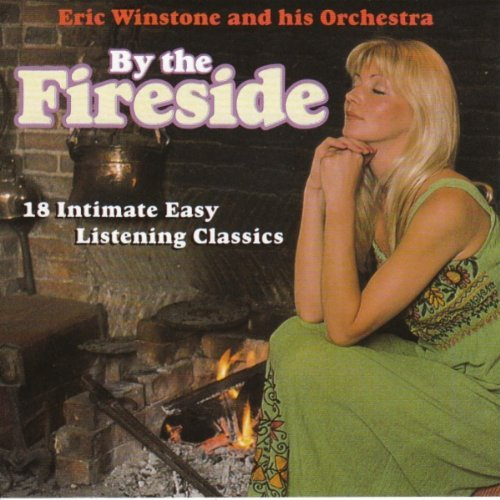 By The Fireside 18 Intimate Easy Listening Classics