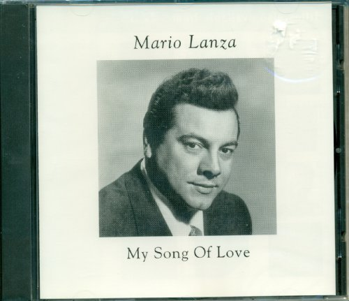 Mario Lanza My Song Of Love