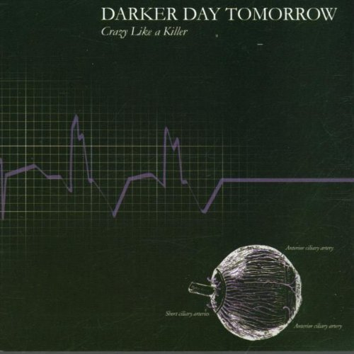 Darker Day Tomorrow Crazy Like A Killer
