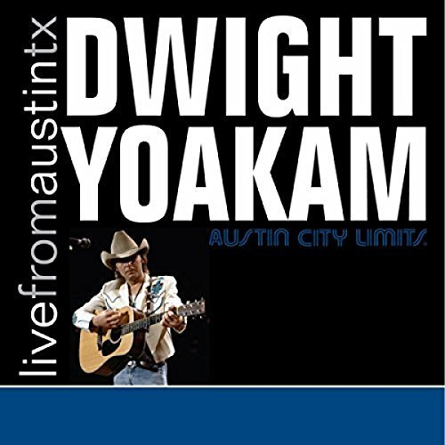 Dwight Yoakam Live From Austin Tx CD + DVD