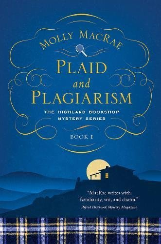 molly-macrae-plaid-and-plagiarism-the-highland-bookshop-mystery-series-book-1