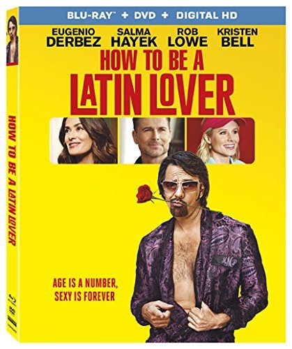 How To Be A Latin Lover Derbez Hayek Lowe Bell Blu Ray DVD Dc Pg13