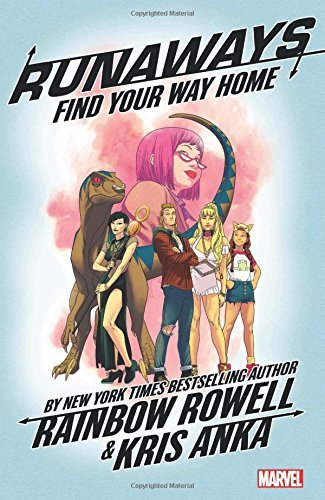 Rainbow Rowell Runaways Vol. 1 Find Your Way Home