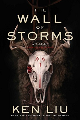 ken-liu-the-wall-of-storms-reprint