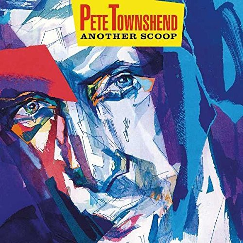 Pete Townshend Another Scoop (2cd)