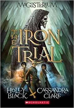 holly-black-cassandra-clare-the-iron-trial-magisterium-book-1