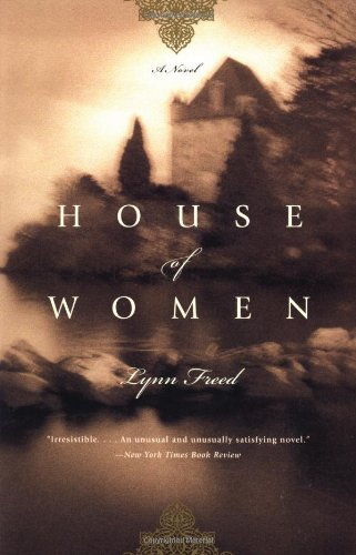 Lynn Freed House Of Women