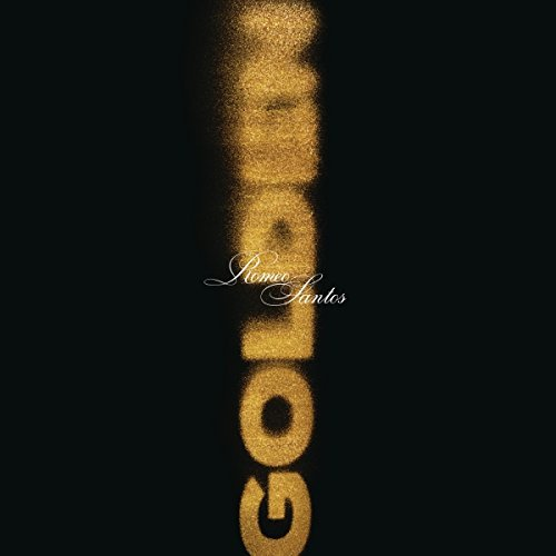 Romeo Santos Golden Explicit Version
