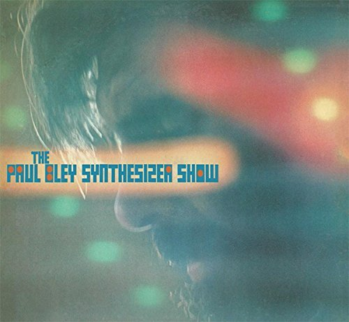 Paul Bley The Paul Bley Synthesizer Show Lp
