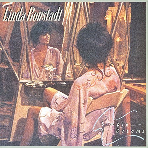 Linda Ronstadt Simple Dreams (40th Anniversary Edition)