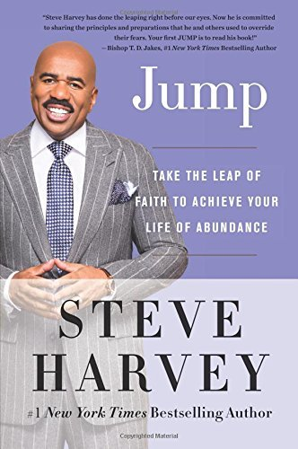 steve-harvey-jump-take-the-leap-of-faith-to-achieve-your-life-of-ab